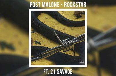 POST MALONE FEAT 21.SAVAGE – Rockstar (#45)
