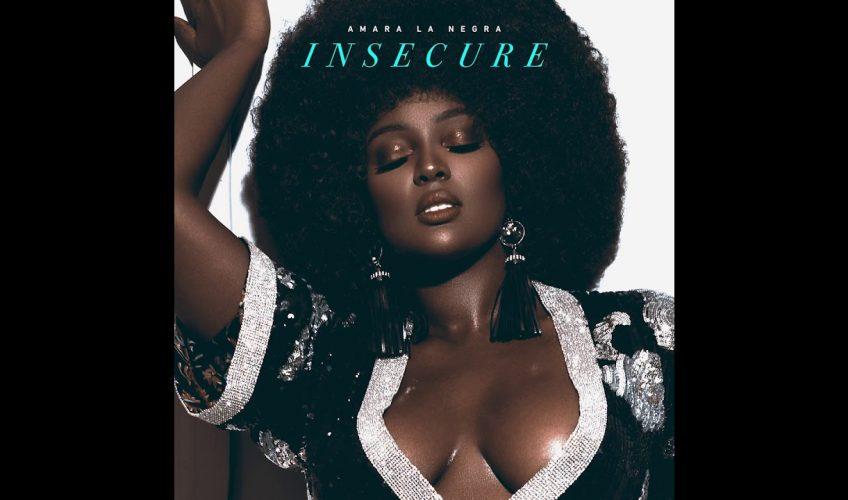 """Το νεο single της Amara La Negra """"Insecure"""""""
