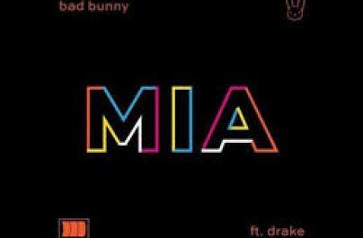 BAD BUNNY Feat DRAKE – MIA (Week#47)