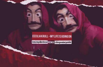 CECILIA KRULL – My Life Is Going O ( Pilarinos & Karypidis Remix) (Week#49)