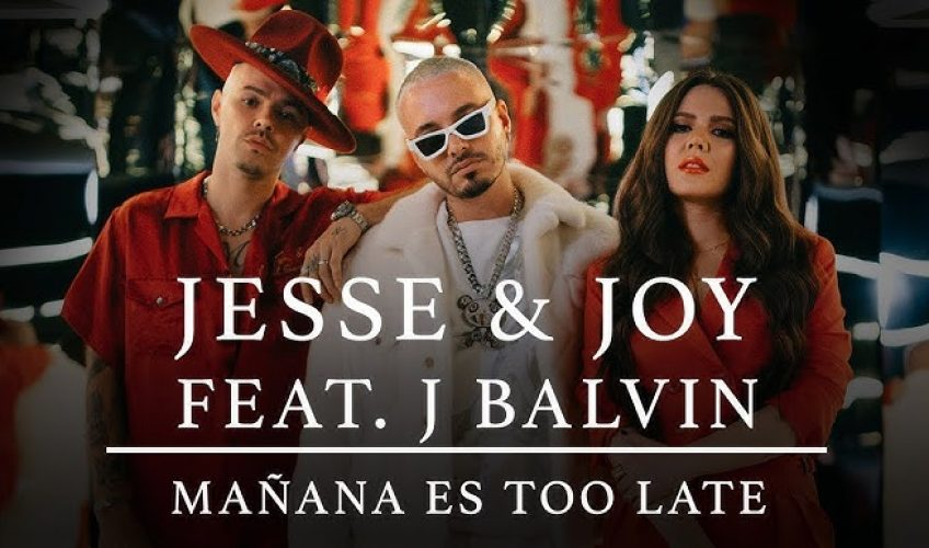 Oι Latin superstars Jesse & Joy και ο βασιλιάς της reggaeton J Balvin συναντιούνται στο Mañana Es Too Late.