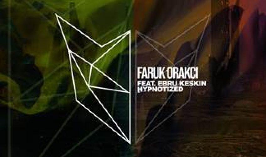 Το νέο single του  Faruk Orakci με την Ebru Keskin συνδυάζει instruments από την ανατολή και modern sound από την Ευρώπη.