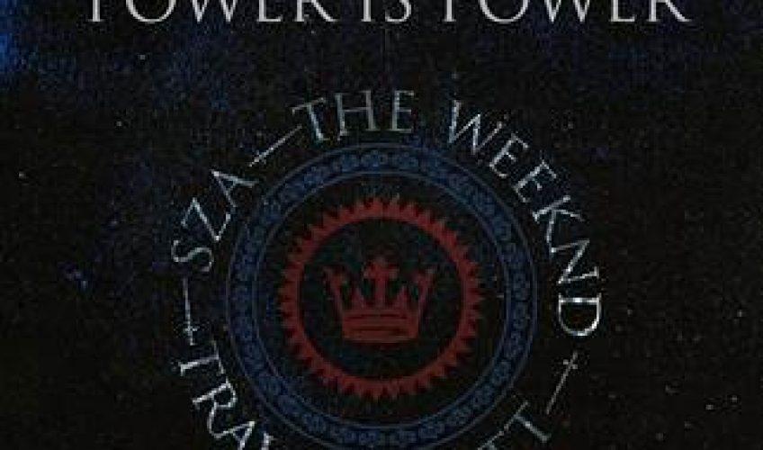 """Οι The Weeknd, SZA και Travis Scott συνεργάζονται στο single """"Power Is Power"""", το οποίο περιλαμβάνεται στο """"For The Throne"""" album."""