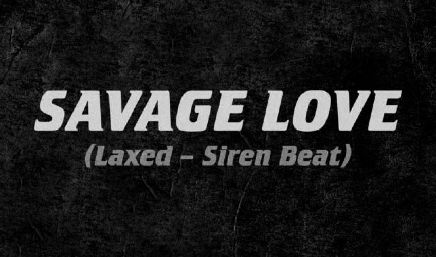 """Μετά από μία πολυσυζητημένη διαμάχη με αφορμή το sample που χρησιμοποίησε ο Jason Derulo από το original beat του Jawsh 685, μας παρουσιάζουν το απόλυτο τραγούδι του καλοκαιριού. Το """"Savage Love (Laxed – Siren Beat)"""""""