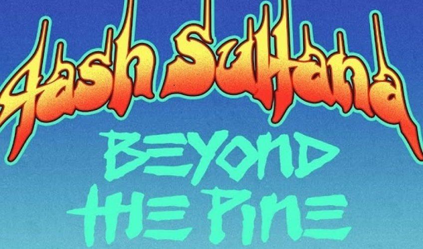 """Η Tash Sultana μόλις κυκλοφόρησε το επόμενο της single """"Beyond The Pine"""" από τον επερχόμενο της δίσκο """"TERRA FIRMA""""."""