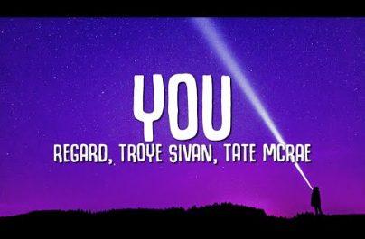 REGARD x TROYE SIVAN x TATE McRAE – You ( Week #24 )